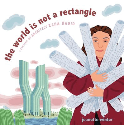 The World is Not a Rectangle, by Jeanette Winter